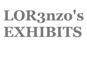 LOR3nzo's exhibits
